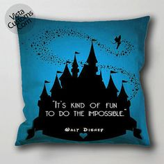 Disney Quote 44 pillow case, cushion cover ( 1 or 2 Side Print With Size 16, 18, 20, 26, 30, 36 inch )