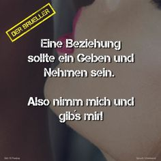 #beziehung #geben #nehmen #sex #spruch #sprüche #spruchseite #zitat #zitate…