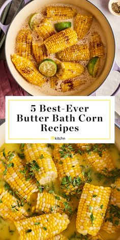 This Is the Only Way We'll Cook Corn on the Cob This Summer 5 Butter Bath Corn Recipes Corn Recipes, Vegetable Recipes, Vegetarian Recipes, Cooking Recipes, Healthy Recipes, Cooking Corn, Bath Recipes, Vegetable Salad, Cooking Tips