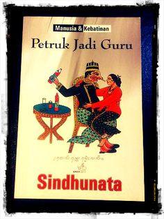Petruk Jadi Guru by Sindhunata. Paperback: 200 pages. Publisher: Kompas, 2007.