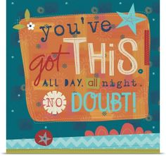 You've Got This - Holli Conger