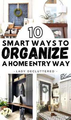 Stop letting your home entry way be a war zone for clutter. Invest in a few pieces & implement a design that you will love to help keep this space organized and decluttered! From thin entry way tables to catch keys and industrial hooks to catch purses, there is no reason why your home entry way shouldn't be clutter-free. Check out these 10 DIY home entryway storage ideas. #ladydecluttered #homeentryway #storagesolutions #howtodecorateyourhomeentryway #famhousehomeentryway #homeentrywaytable