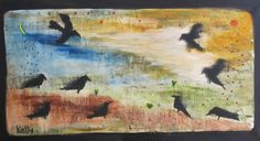 """Summer Dark Birds"" by Tesuque Reservation Flea Market artist kelly moore…new art every monday at  www.kellymoore.net"