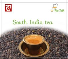 #SouthIndianTea is synonymous with Western Ghats and Nilgiri Hills. South Indian Teas have #golden, #crisp, #clean and #neutral liquors with a delicate aroma, and lack the color and full volume that other Northern Teas have, hence they have little value in today's market.