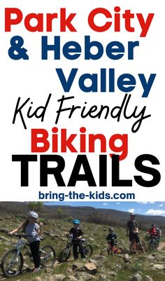 We've put together a list of the best mountain bike trails in Park City and Heber Valley Utah. These are the trails that our kids learned to mountain bike on and we visit them often and are thrilled to share them with you! Canyon Bike, Heber City, Utah Camping, Utah Vacation, Utah Adventures, Valley Park, Park City Utah, Mountain Bike Trails, Day Trips
