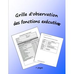 Grille d'observation des fonctions exécutives Occupational Therapy, Speech Therapy, Trouble, Self Awareness, Special Needs, Special Education, Assessment, Teacher, Learning