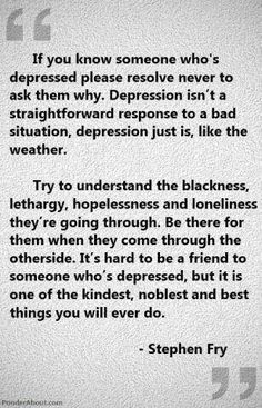 Wish people would be more understanding of depression