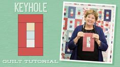 Make a Keyhole Quilt with Jenny!