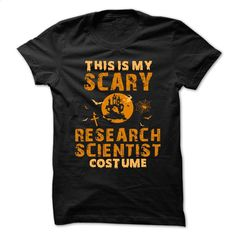 Halloween Costume for RESEARCH-SCIENTIST T Shirt, Hoodie, Sweatshirts - teeshirt cutting #teeshirt #style