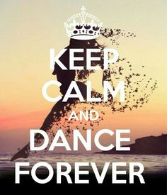 KEEP CALM AND DANCE FOREVER. Another original poster design created with the Keep Calm-o-matic. Buy this design or create your own original Keep Calm design now. Keep Calm Wallpaper, Dance Wallpaper, Keep Calm Posters, Keep Calm Quotes, Dance Photos, Dance Pictures, Tanz Poster, Image Swag, Dancer Quotes