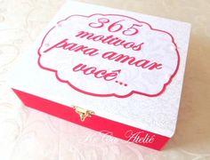 365 motivos para amar você! Um mimo especial para os apaixonados. kecaatelie@gmail.com