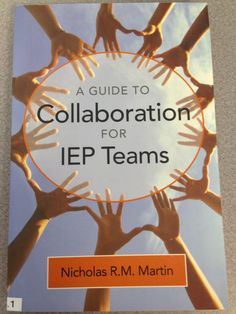 Guide to Collaboration for IEP Teams Lending Library, Special Education, Collaboration, Classroom, Teaching, Learning, Education