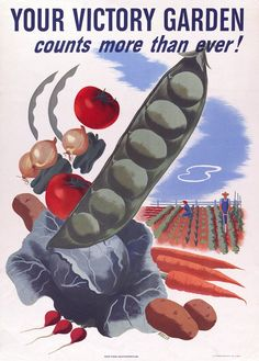 Your Victory Garden Counts More Than Ever! Vintage WWII poster. Illustrated by Hubert Morley, 1945. Published by the U.S. Government Printing Office.