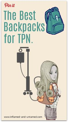 The best backpacks for TPN. #TPN #HPN