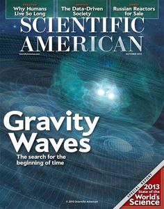 Scientific American: Gravity Waves (The Search For The Beginning Of Time) Illustration Essay, Scientific American Magazine, Gravity Waves, Gravitational Waves, Science Magazine, Dark Matter, Going To Work, Science And Technology, Middle School