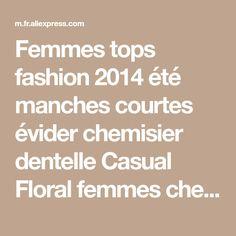 Femmes tops fashion 2014 été manches courtes évider chemisier dentelle Casual Floral femmes chemise de la boutique en ligne | Aliexpress mobile
