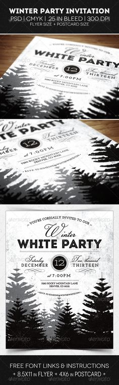 Winter Party Flyer & Invitation  #GraphicRiver         Use this sleek and simple invitation & flyer for your next holiday party. It's easy to customize and print-ready.  	 This design comes in both an 8.5×11 inch flyer and a 4×6 inch postcard size.  	 CMYK | 300DPI | .25in BLEED | PHOTOSHOP   .fontsquirrel /fonts/josefin-slab fontfabric /intro-free-font/  .dafont /champignon.font?fpp=50&sort=alpha  .fontspace /astigmatic-one-eye-typographic-institute/stint-ultra-expanded