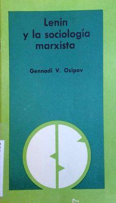 Lenin y la sociología marxista / Gennadi V. Osipov