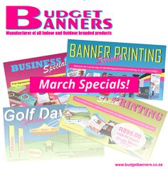 Don't forget to have a look at our March Specials!  http://www.budgetbanners.co.za/specials