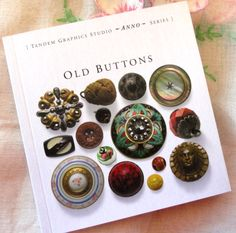 "Button Floozies: Look for this book! ""Old Buttons"" by Jennifer Llewelyn"
