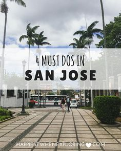 4 Must Do's in San Jose