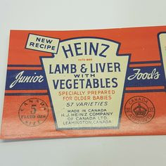 Rare Heinz Vintage Baby Food Can Label Lamb & Liver Factory Proof Heinz Baby Food, Meat For Babies, Baby Food Recipes, New Recipes, Kraft Heinz, American Beef, Canned Meat, Vegetable Prints, Vegetable Seasoning