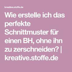 Wie erstelle ich das perfekte Schnittmuster für einen BH, ohne ihn zu zerschneiden? | kreative.stoffe.de