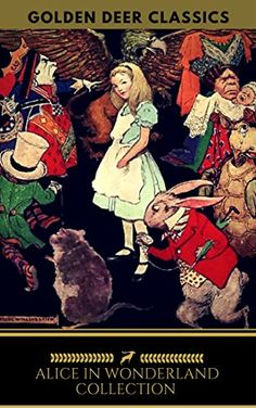Alice in Wonderland Collection  - All Four Books [Free Au... https://www.amazon.com/dp/B01MXNEZKL/ref=cm_sw_r_pi_dp_x_mLKnyb9BXGZWZ