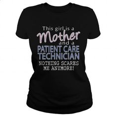 PATIENT CARE TECHNICIAN - MOTHER - #plain t shirts #army t shirts. PURCHASE NOW…