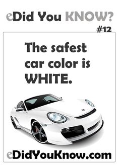 The safest car color is white. http://edidyouknow.com/did-you-know-12/