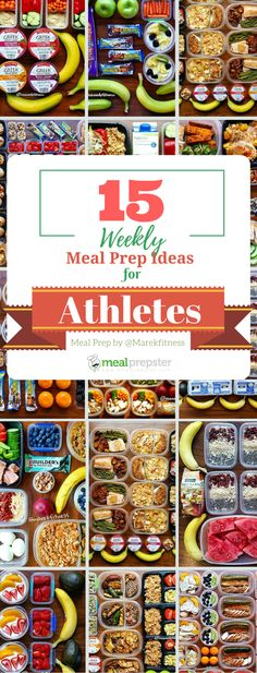 15 Weekly Meal Prep Ideas for Athletes