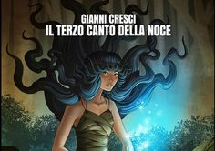 "Gianni Cresci: ""Il terzo canto della noce"" – a fairytale propelled by the sheer indulging beauty of the music,"
