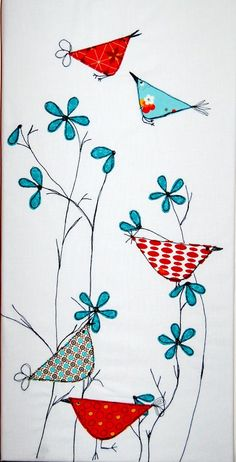 Applique the triangles and petals, embroider the beaks, tails, and stems.would be good as free motion applique, too. Free Motion Embroidery, Machine Embroidery, Embroidery Applique, Art Plastique, Fabric Art, Bird Fabric, Bird Art, Doodle Art, Doodle Fonts