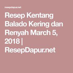 Resep Kentang Balado Kering dan Renyah March 5, 2018   ResepDapur.net