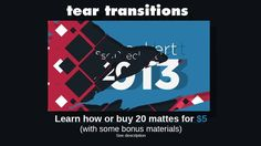 Had many inquiries of just buying some mattes themselves, threw them up for $5 if you wish to save yourself some time with following tutorial or rendering.   20 mattes, tutorial/documentation, other bonus stuff.    Buy Here: https://spacebox.io/s/0xc95c1KzV  Tutorial of how to create a tear transition with C4D and AE that I used in my demo reel this year.  (http://vimeo.com/62999101) Feel free to ask any questions here and Ill do my best to help.