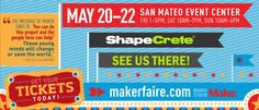 Get tickets for Maker Faire Bay Area, May 20-22, 2016. See ShapeCrete at Maker Faire!