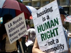 Protesters for better housing in the LA area.