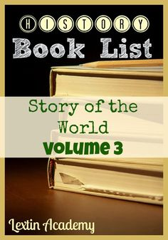 Lextin Academy of Classical Education: Literature List for Story of the World Volume 3