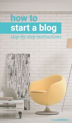 Start a blog today with this tutorial.