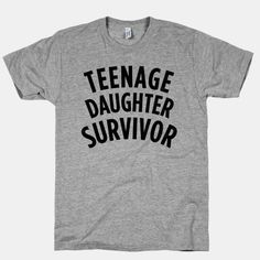 day 1 of 2,555.  Teenage Daughter Survivor:  I will wear this to her high school graduation