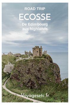 Voyager en Ecosse : que faire en 4 jours entre Edimbourg et les Highlands