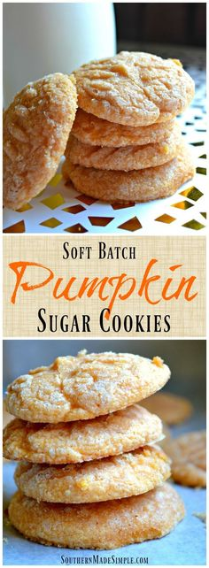 Soft Batch Pumpkin Sugar Cookies - These cookies are a perfect Fall treat…