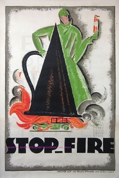 Loupot 1925 Stop Fire 199.5X127.5 Creation Les Belles Affiches   Flickr - Photo Sharing!
