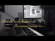 Ashes and Dreams - Omnisphere Sounds No. 1 | Spectrasonics Virtual Instr...