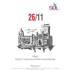 Tribute to the 26/11 heroes who laid their lives for Mumbai. #SolTiles #Tribute
