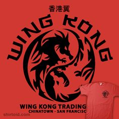 Big Trouble In Little China – Wing Kong Trading Co. | Shirtoid