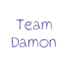 Team Damon [[clipped by: Ivy's Way Of Life ❤ liked on Polyvore