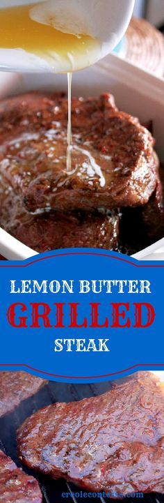Lemon Butter Grilled Steak-Creole Contessa