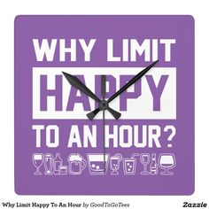 Why Limit Happy To An Hour Square Wall Clock