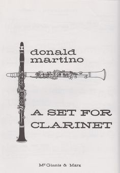 Martino, Donald. A set for clarinet.